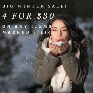 4 for $30 Winter Sale!!